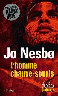 L'homme chauve-souris - Jo Nesbø - Folio policier