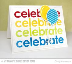 Celebratory Greetings, Party Balloons Die-namics, DC Party Balloons - Cindy Lawrence #mftstamps