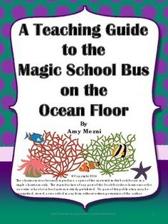 My teaching guide to The Magic School Bus on the Ocean Floor. It includes vocabulary, science questions from the reading, an experiment, and a final group project based learning assessment ( a mural).