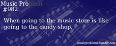 How is this a problem? Music stores, bookstores yeah way better than candy stores even the see's chocolate store