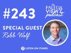 TPV Podcast Episode 243, Robb Wolf and Wired to Eat