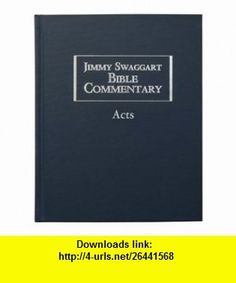 Jimmy Swaggart Bible Commentary Volume Eleven Acts Jimmy Swaggart ,   ,  , ASIN: B00465I78W , tutorials , pdf , ebook , torrent , downloads , rapidshare , filesonic , hotfile , megaupload , fileserve