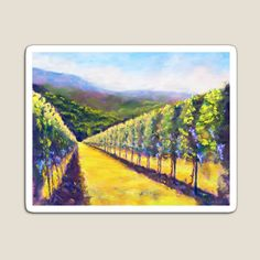 California Wine, Magnets, Vineyard, Vibrant Colors, My Arts, Explore, Art Prints, Printed, Awesome