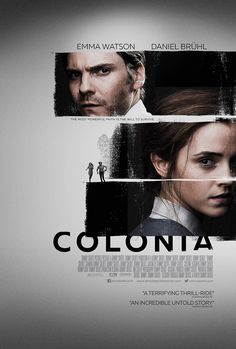"ewatsondaily: "" New Poster of 'Colonia' featuring Emma Watson and Daniel Brühl "" Cool Posters, Film Posters, Emma Watson Daily, Daniel Bruhl, Most Beautiful Hollywood Actress, Romance Movies, Graphic Design Posters, Poster Designs, New Poster"