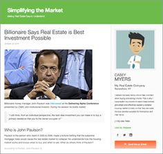 """Billionaire money manager John Paulson was interviewedat theDelivering Alpha Conference presented by CNBC and Institutional Investor. During his session he boldly stated: """"I still think, from an individual perspective, the best deal investment you can make is to buy a primary residence that you're the owner-occupier of."""""""