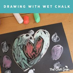 Drawing with wet chalk | The Craft Train