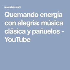 Quemando energía con alegría: música clásica y pañuelos - YouTube