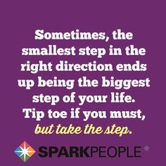Go on. Take the step :) | via @SparkPeople #motivation #inspiration #quotes