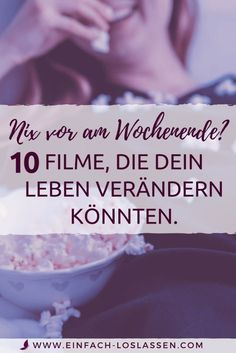 10 inspiring films about conscious living, dealing with your own feelings, letting go and the meaning of life. Informations About 10 inspirierende Filme, die dein Leben ver Movies To Watch List, Movie List, Good Movies, 10 Film, Good To Know, Feel Good, Susa, Film Inspiration, Les Sentiments
