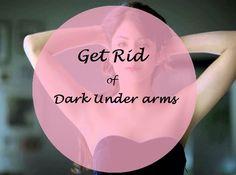 10 Best Home Remedies for Whitening Dark Under Arms