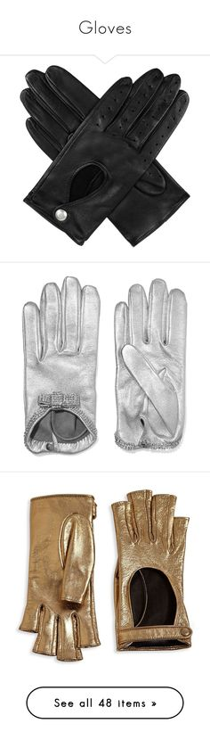 """Gloves"" by tina-teena ❤ liked on Polyvore featuring accessories, gloves, accessories - gloves, palm gloves, driving gloves, stretch gloves, real leather gloves, leather palm gloves, silver and leather gloves"