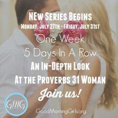 New Series Begins Proverbs 31 Woman