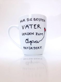 Mugs & Cups - ♥ Cup ♥ for dad and grandpa ♥ Gift Grandpa Papa - a . Mugs & Cups – ♥ cup ♥ for dad and grandpa ♥ gift grandpa daddy – a unique product by Hoch-Die-Tassen on DaWanda – giftidea.