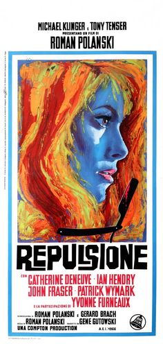 Repulsione #movie #poster 1965 Repulsione..mais oui! Bien sur~