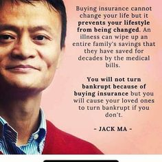 You will not turn bankrupt because of buying insurance - Jack Ma Health Insurance, Car Insurance, Insurance Marketing, Insurance Companies, Jack Ma, Life Insurance Quotes, Financial Literacy, Financial Tips, Financial Planning
