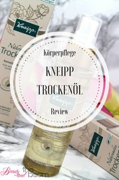 [Review] Kneipp nährendes Trockenöl *Werbung* | Beauty and the beam