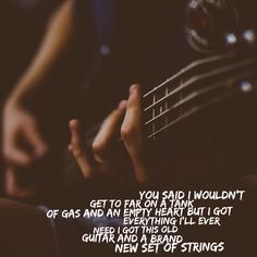 New Strings - Miranda Lambert Cool Hand Luke Quotes, Cute Song Quotes, Xxxtentacion Quotes, Cute Songs, Lyric Quotes, Movie Quotes, Country Music Lyrics, Country Songs, Miranda Lambert Quotes