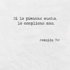 Inspirational Phrases, Motivational Phrases, Positive Phrases, Positive Quotes, Tumblr Quotes, Funny Quotes, Mood Quotes, Life Quotes, Cute Spanish Quotes