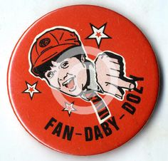'Fan-Daby-Dozy' badge, 1970s-1980s.