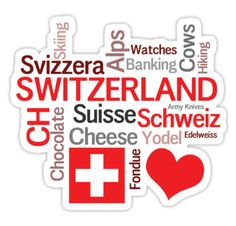 A word cloud of all your favorite things about Switzerland.  Alps, Cheese, Chocolate, Yodeling.  Perfect for the August 1 national holiday or Bundesfeier.