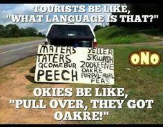 Do ttheyhry really talk like that?  #maters #okies  #funnymeme #funny