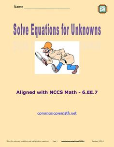 Solve for unknowns in addition and multiplication equations. Use variables to represent numbers. Solve and explain. Scaffolded lesson provides for classroom differentiation. Can be used as a lesson leader, guided practice, independent practice, for cooperative learning and math centers, or as an assessment.