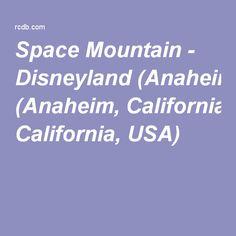 Space Mountain - Disneyland (Anaheim, California, USA)