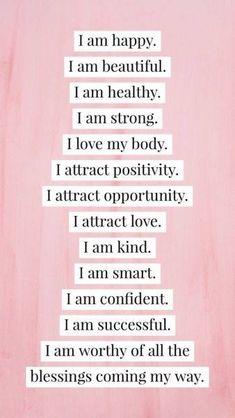 Amen. Amen. AMEN!  I AM HAPPY. I AM BEAUTIFUL. I AM HEALTHY. I AM STRONG. I LOVE MY BODY. I ATTRACT POSITIVITY. I ATTRACT OPPORTUNITY. I ATTRACT LOVE. I AM KIND. I AM SMART. I AM CONFIDENT. I AM SUCCESSFUL. I AM WORHTY OF ALL THE BLESSINGS COMING MY WAY.  //  HQ Life By Design Personal Success Business Female Entrepreneur Coach Freedom Mindset Inspiration Goals Quote Level Up Woman Girl Power Powerful Time Management Blog Habits Hustle Dream BIG Believe Bold Passion Productivity Productive Time