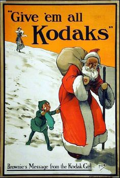 "Vintage advertisement for Kodak with a Christmas theme ""Give 'em all Kodaks"""