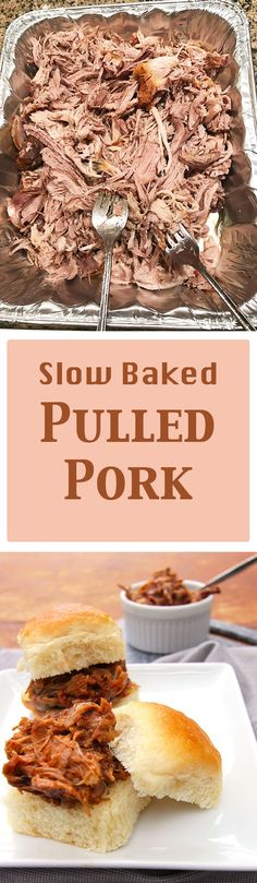 A super slow baked pulled pork that literally falls off the bone after 12 hours in the oven. Tender and delicious!