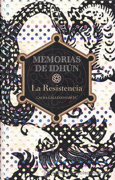 """""""MEMORIAS DE IDHÚN"""" Laura Gallego.   1ª La Resistencia; 2ª Triada; 3ª Panteón"""