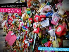 The Love Padlock is a fun must-see. Seoul N Tower Seoul, South Korea