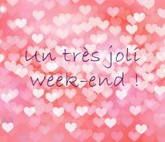 """Une pluie de cœurs pour un """"joli week-end""""."""
