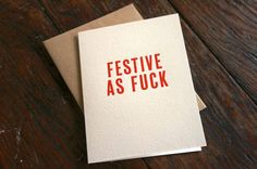 23 Sweary Christmas Cards You Need To Send Right Now @samanthalo4774  @brittanyann1987