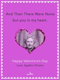Community Post: If Famous Writers Sent Valentines