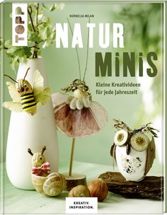 Naturminis: Basteln mit Naturmaterialien | TOPP Bastelbücher online kaufen