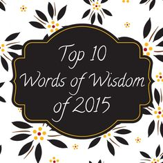 temp-tations® by Tara: Top 10 Words of Wisdom of 2015