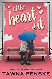 At the Heart of It by Tawna Fenske (Author) #Kindle US #NewRelease #Fiction #eBook #ad