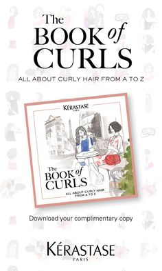 Download your complimentary copy of The Book of Curls - A How-To guide all about curly hair from A-Z.