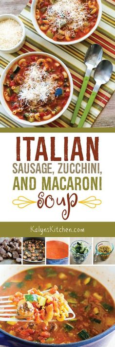 Italian Sausage, Zucchini, and Macaroni Soup is a favorite in my family and I've…