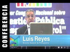 Luis Reyes Santos, Director General de Presupuesto  Congreso Gestión Púb...