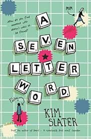 Buy A Seven-Letter Word by Kim Slater at Mighty Ape NZ. 'My name is Finlay McIntosh. I can see OK, can hear perfectly fine and I can write really, really well. Letter N Words, Word Free, First Novel, Latest Books, Love Reading, Paperback Books, Audio Books, Childrens Books