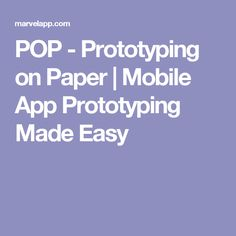 POP - Prototyping on Paper | Mobile App Prototyping Made Easy