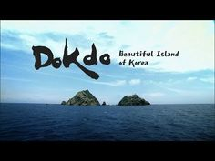 Korean Islands, Korean territory, Dokdo, Tokdo   MOFA Republic of Korea