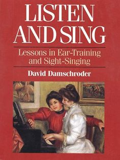 Bestseller Books Online Listen and Sing: Lessons in Ear-Training and Sight-Singing David A. Damschroder $113.67  - http://rogerburnleyvoicestudio.com/