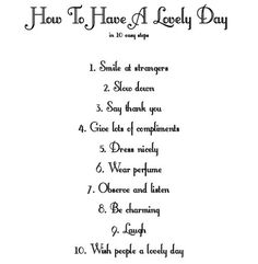 Instructions for a lovely day.