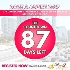 {COUNTDOWN} 87 #DAYS LEFT to #Dare2Aspire 2017 #Conference! Don't miss the chance.. buy your #tickets NOW before we sell out!!! www.d2aspire.com  Want to be a #sponsor / #vendor on our upcoming conference??? Email us: dare2aspire2012@gmail.com  #business #smallbiz #atlanta #sheraton #success #ceo #boss #beautyofbusiness #entrepreneur #mompreneur #savethedate #atlantaevents #womenbusinessowners #businesswoman #beautyboss #vendors #sponsors #womenwhowork #womenempowerment #womenentrepreneur…