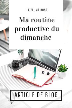 Voici ma routine productive du dimanche, avec toutes les étapes ! #productivite #dimancheproductif #dimanche Miracle Morning, Burn Out, Working Mums, Good Habits, Motivation, Adolescence, Herbalife, Organization Hacks, Homemaking