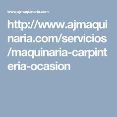 http://www.ajmaquinaria.com/servicios/maquinaria-carpinteria-ocasion