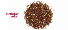 DAVIDsTea - Birthday Cake *Caffeine free [Ingredients: Red and green rooibos, honeybush, sprinkles, ice cream bits, natural and artificial flavoring.]